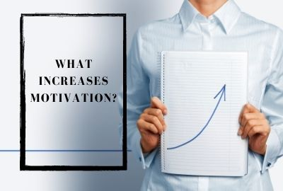 What Increases Motivation - Where Motivation Comes From - Source of Motivation