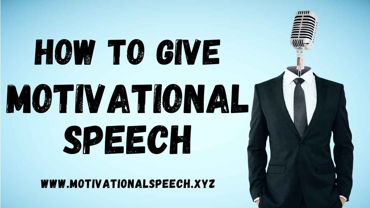 How To Give A Motivational Speech