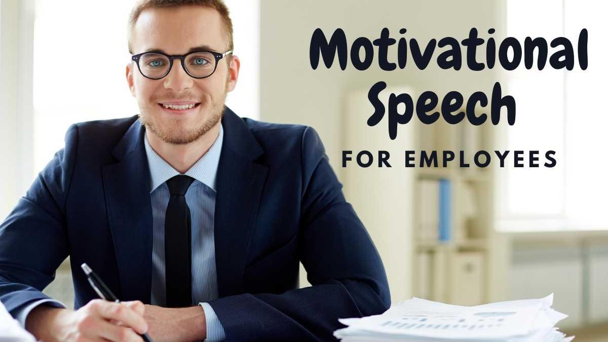 Motivational Speech For Employees