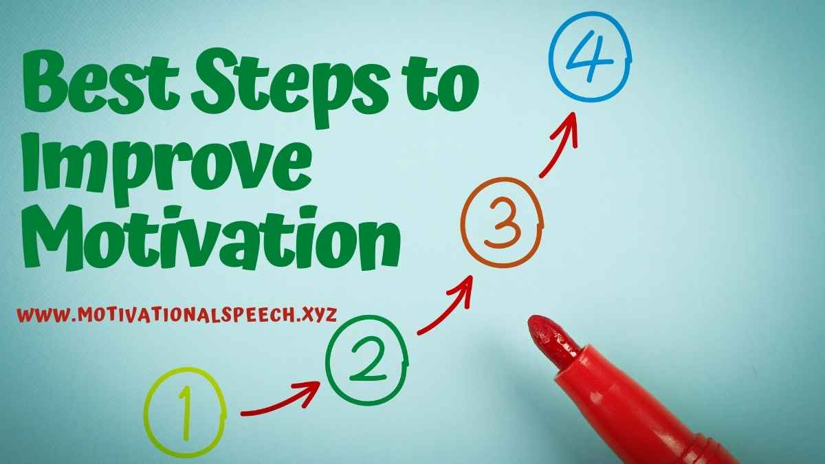 Best 5 Advice on How to Improve Motivation