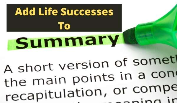 Highlight 5-6 most significant life successes in your summary - linkedin profile tips