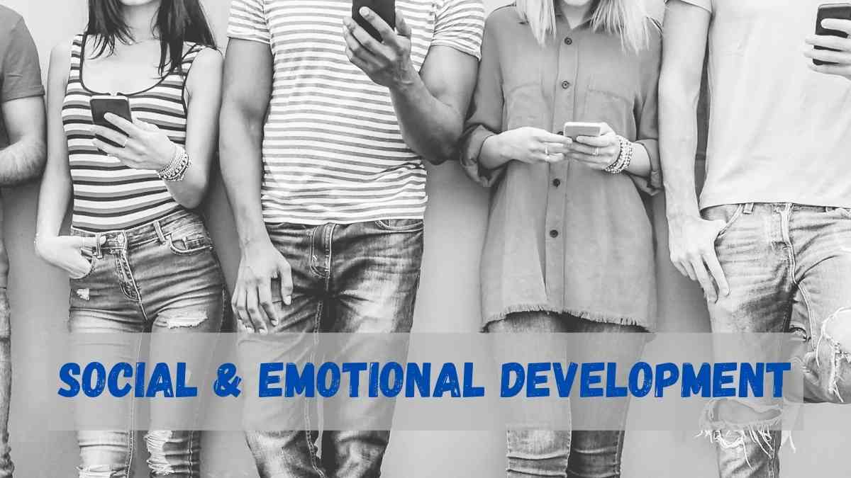 Strategies to Promote Social and Emotional Development