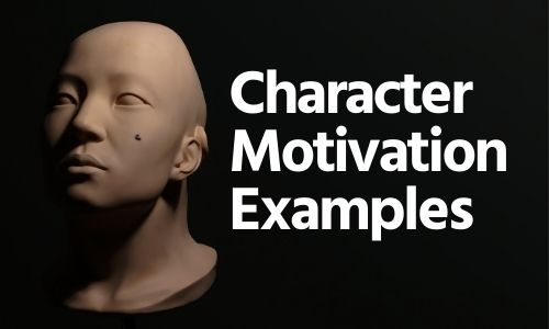 Character Motivation Examples
