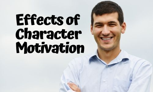 Effects of Character Motivation