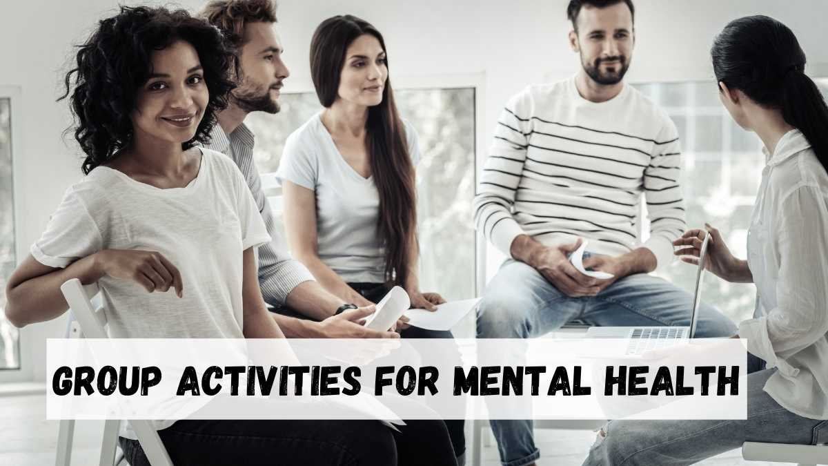 Group Activities For Mental Health