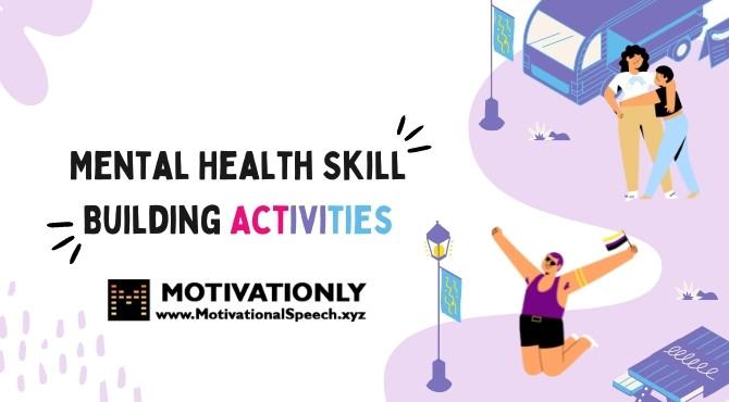 Best Mental Health Skill Building Activities