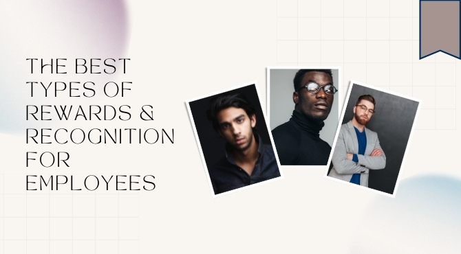 Types Of Rewards And Recognition For Employees