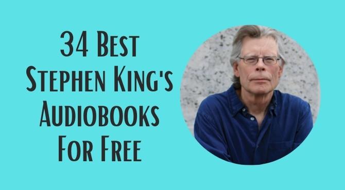 34 Best Stephen King Audiobooks For Free