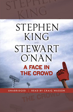 A Face In The Crowd - Best Stephen King Aduiobooks For Free