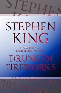 Drunken Fireworks - Best Stephen King Aduiobooks For Free