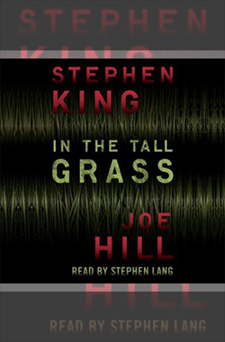 In The Tall Grass - Best Stephen King Aduiobooks For Free