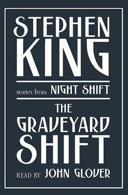 The Graveyard Shift - Best Stephen King Aduiobooks For Free