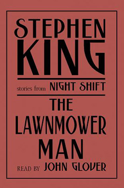 The Lawnmower Man - Best Stephen King Aduiobooks For Free